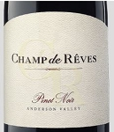 Champ de Reves Anderson Valley Pinot Noir 2013